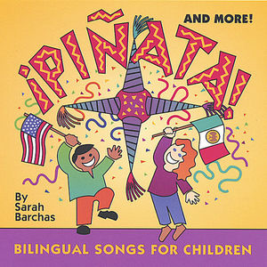 Pinata & More: Bilingual Songs for Children