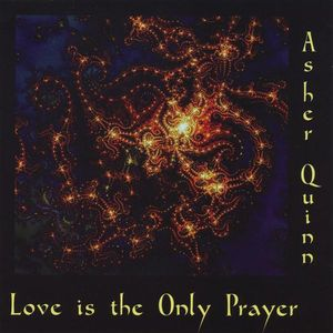 Love Is the Only Prayer