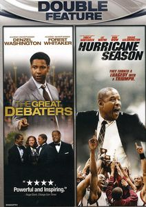 The Great Debaters /  Hurricane Season