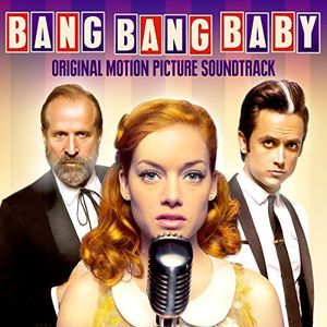 Bang Bang Baby (Original Soundtrack)