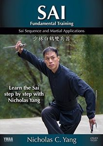Sai: Fundamental Training, Sequence And Martial Applications