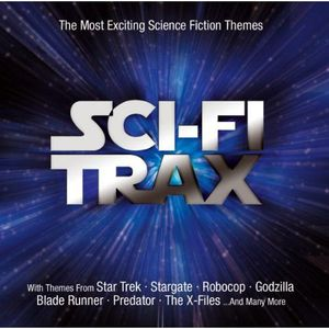 Sci-Fi Trax-The Most Excitin (Original Soundtrack)