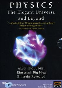 Physics: The Elegant Universe and Beyond