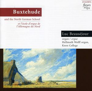 Buxtehude & North German Organ School