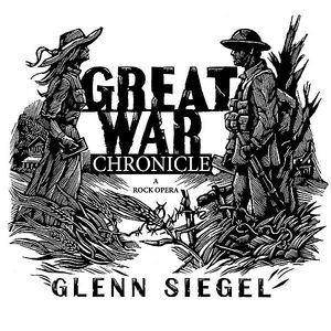 Great War Chronicle (A Rock Opera)