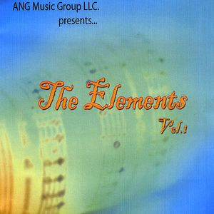 Ang Music Group Presents the Elements 1