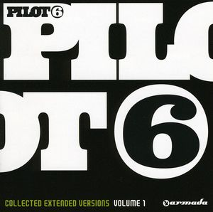 Pilot 6: Collected Extended Versions 1 [Import]