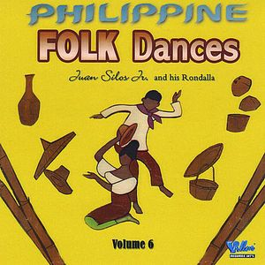 Philippine Folk Dances, Vol. 6