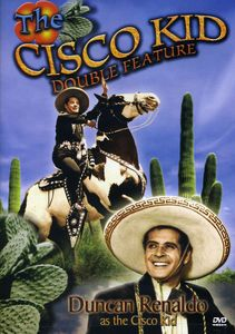 The Cisco Kid Double Feature #1
