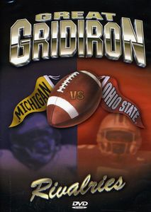 Michigan Great Gridiron Rivalries