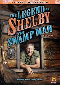 Legend of Shelby the Swamp Man: Season 1