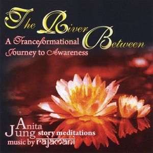 River Between: Tranceformational Journey to Awaren