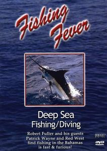 Fishing Fever: Deep Sea Fishing/ Diving, Vol. 3 With Patrick Wayne And