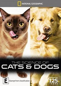 National Geographic: The Science of Cats & Dogs [Import]