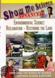 Environmental Science: Reclamation - Restoring The Land