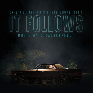 It Follows (Original Soundtrack)