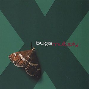 Bugs Multiply