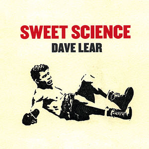 Lear, Dave : Sweet Science