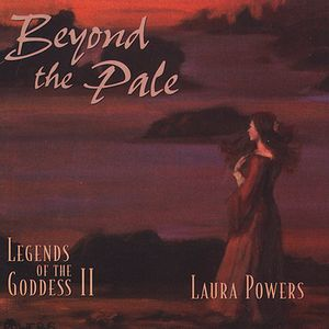 Beyond the Pale: Legends of Goddess 2