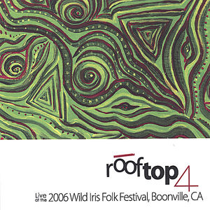 Live at the 2006 Wild Iris Festival Boonville Ca