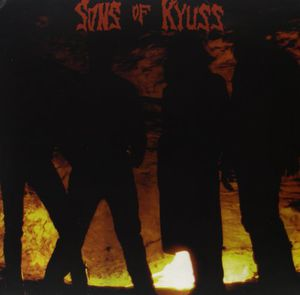 Sons of Kyuss [Import]