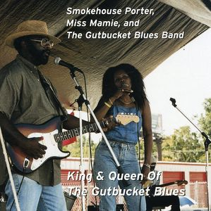 King & Queen of the Gut Bucket Blues