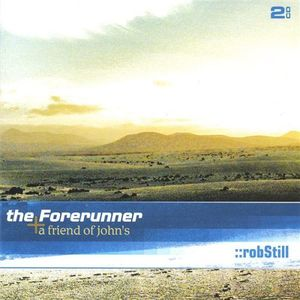 Forerunner a Friend of John's
