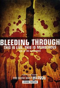 Bleeding Through: This Is Live, This Is Murderous