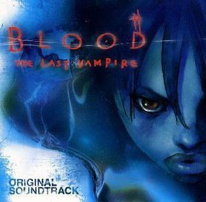 Blood Last Vampire (Original Soundtrack) [Import]