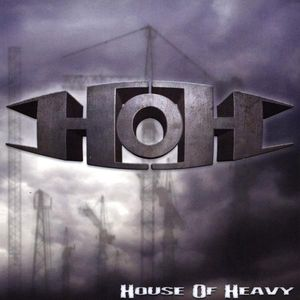 House of Heavy