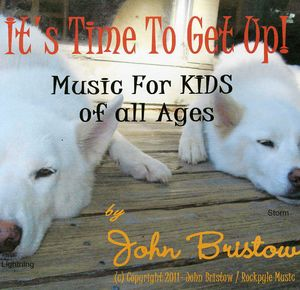 It's Time to Get Up: Songs for Kids of All Ages