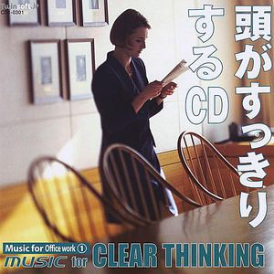Music for Officework 1: Music for Clear Thinking