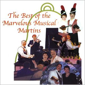 Best of the Marvelous Musical Martins