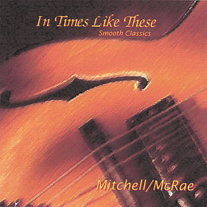 In Times Like These (Smooth Classics)