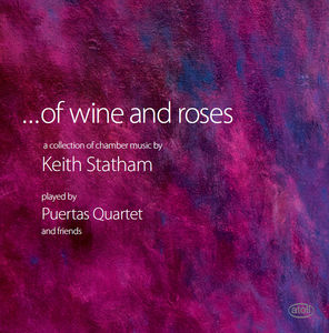 Of Wine & Roses Collection of Chamber Music