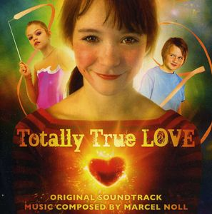 Totally True Love [Import]
