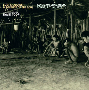 Lost Shadows: In Defence of the Soul - Yanomami