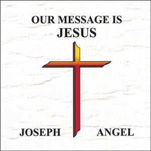 Our Message Is Jesus