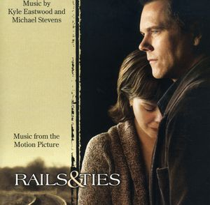 Rails & Ties (Original Soundtrack)