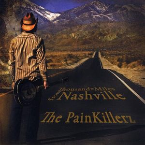 Painkillerz : Thousand Miles from Nashville