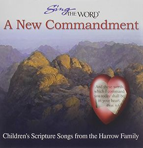 Sing the Word: A New Commandment
