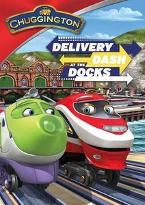 Chuggington: Delivery Dash at the Docks