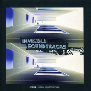 Invisible Soundtracks: Macro,Vol. 2