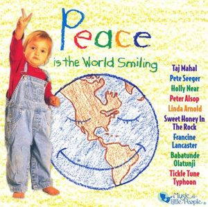 Peace Is the World Smiling /  Various