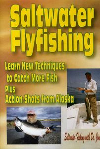 How to Cast with a Saltwater Fly Rod & Alaska Rive