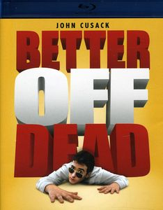 Better Off Dead [Widescreen]