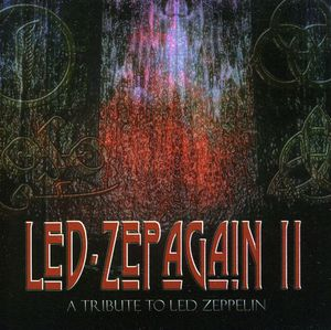 Led Zepagain II: Tribute to Led Zeppelin