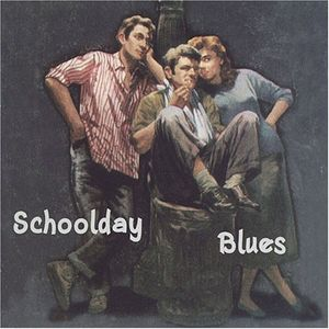 Schoolday Blues /  Various
