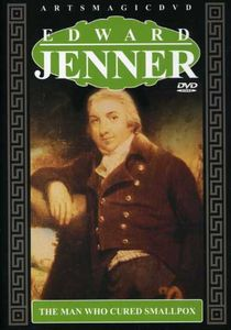 Edward Jenner: Man Who Cured Smallpox