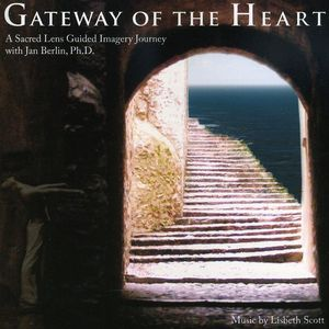 Gateway of the Heart-A Sacred Lens Guided Imagery